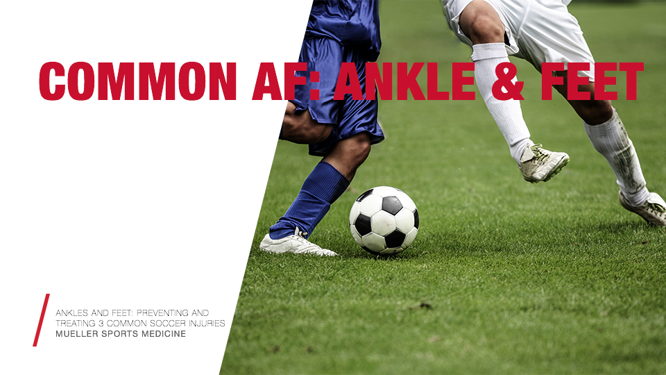3 COMMON SOCCER INJURIES / Mueller Sports Medicine