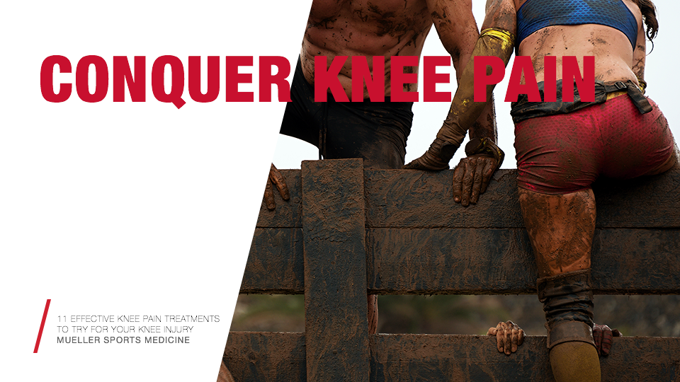 11 EFFECTIVE KNEE PAIN TREATMENTS TO TRY FOR YOUR KNEE INJURY / Mueller Sports Medicine