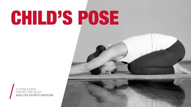 3 yoga poses for better sleep | Child's Pose | Mueller Sports Medicine