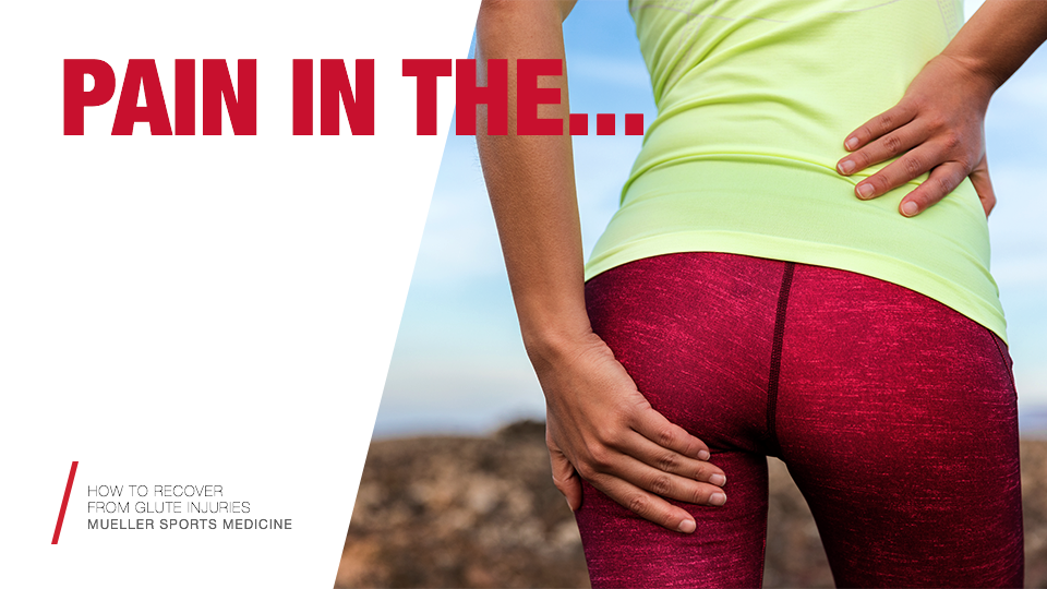 How to Recover from Glute Injuries / Mueller Sports Medicine