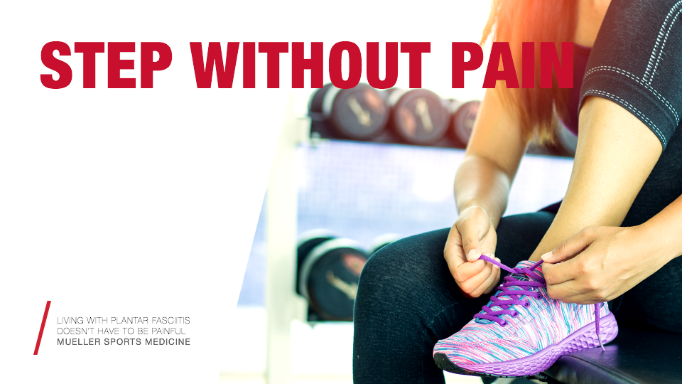 LIVING WITH PLANTAR FASCIITIS